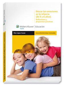 Imagen de Educar las emociones en la infancia (de 0 a 6 años). Reflexiones y propuestas prácticas