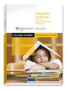 Imagen de Relajación en el aula. Recursos para la Educación Emocional
