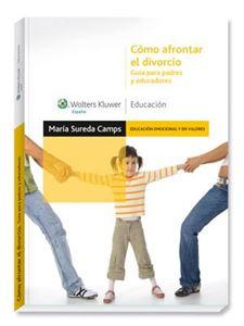 Imagen de Cómo afrontar el divorcio. Guía para padres y educadores