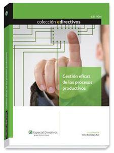 Imagen de Gestión eficaz de los procesos productivos