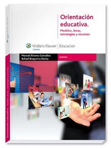 Imagen de Orientación educativa. Modelos, áreas, estrategias y recursos