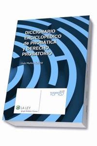 Imagen de Diccionario enciclopédico de Probática y Derecho Probatorio