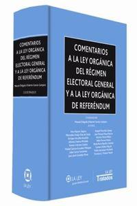 Imagen de Comentarios a la Ley Orgánica del Régimen Electoral General y a la Ley Orgánica de Referéndum