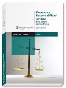Imagen de Docencia y responsabilidad jurídica: civil, penal y administrativa