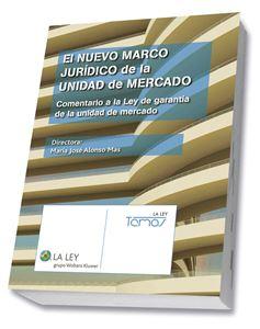 Imagen de El nuevo marco jurídico de la unidad de mercado