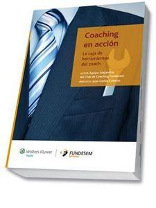 Imagen de Coaching en acción. La caja de herramientas del coach