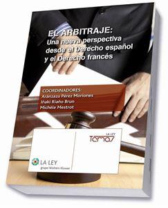 Imagen de El arbitraje: Una nueva perspectiva desde el Derecho español y el Derecho francés