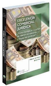 Imagen de Excelencia comercial jurídica.¿Cómo multiplicar la cartera de clientes en asesorías y despachos jurídicos?