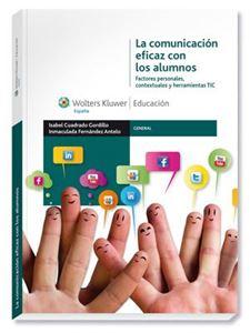 La comunicación eficaz con los alumnos. Factores personales, contextuales y herramientas TIC