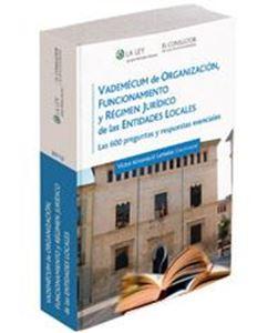 Imagen de Vademécum de Organización, Funcionamiento y Régimen Jurídico de las Entidades Locales