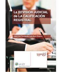 Imagen de La revisión judicial de la calificación registral