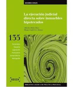 Imagen de La ejecución judicial directa sobre inmuebles hipotecados