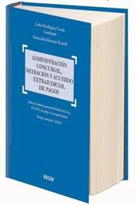 Imagen de Administración Concursal, mediación y acuerdo extrajudicial de pagos
