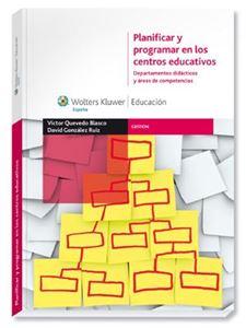 Imagen de Planificar y programar en los centros educativos. Departamentos didácticos y áreas de competencias