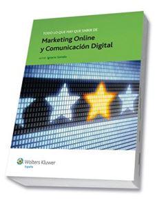 Imagen de Todo lo que hay que saber de Marketing Online y Comunicación Digital