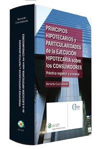 Imagen de Principios hipotecarios y particularidades de la ejecución hipotecaria sobre los consumidores