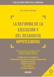 Imagen de La Reforma de la ejecución y del desahucio hipotecarios