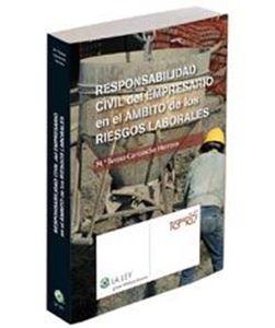 Imagen de Responsabilidad civil del empresario en el ámbito de los riesgos laborales