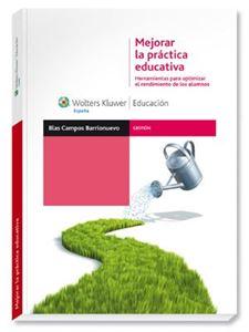 Imagen de Mejorar la práctica educativa. Herramientas para optimizar el rendimiento de los alumnos