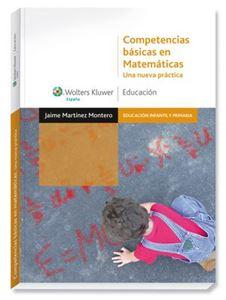 Imagen de Competencias básicas en matemáticas. Una nueva práctica
