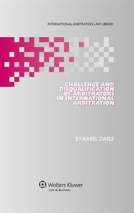 Imagen de Challenge and Disqualification of Arbitrators in International Arbitration