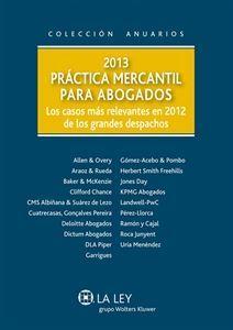 2013 Práctica Mercantil para Abogados