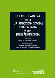 Imagen de Ley reguladora de la Jurisdicción Social comentada y con jurisprudencia