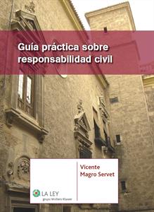 Guía práctica sobre responsabilidad civil