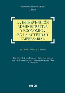 Imagen de La intervención administrativa y económica en la actividad empresarial