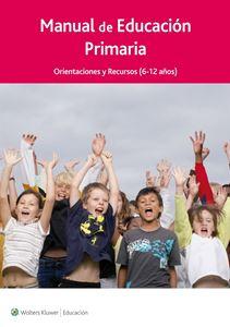 Imagen de Manual para Educación Primaria. Orientaciones y Recursos 6-12 años  (Suscripción)
