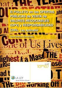 Imagen de El folleto en las ofertas públicas de venta de valores negociables (OPV) y responsabilidad civil: Ley aplicable