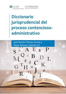 Imagen de Diccionario jurisprudencial del proceso contencioso-administrativo