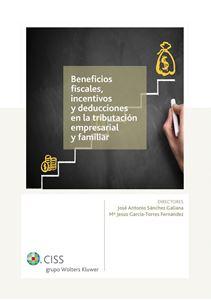 Imagen de Beneficios fiscales, incentivos y deducciones en la tributación empresarial y familiar