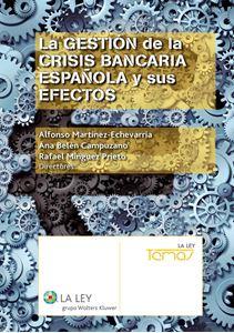 Imagen de La gestión de la crisis bancaria española y sus efectos