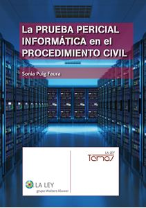 La prueba pericial informática en el procedimiento civil