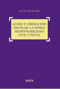 Imagen de Acoso y ciberacoso escolar: la doble responsabilidad civil y penal