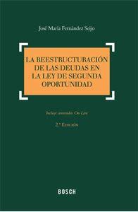 Imagen de La reestructuración de las deudas en la Ley de Segunda Oportunidad. 2ª edición