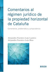 Imagen de Comentarios al régimen jurídico de la propiedad horizontal de Cataluña