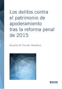 Imagen de Los delitos contra el patrimonio de apoderamiento tras la reforma penal de 2015