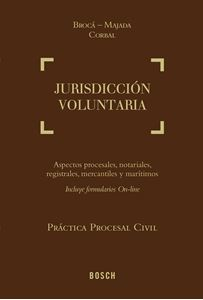 Práctica Procesal Civil Broca – Majada – Corbal | Jurisdicción Voluntaria