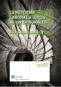 Imagen de La reforma laboral a juicio de los Tribunales