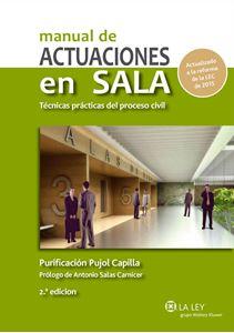 Imagen de Manual de actuaciones en Sala. Técnicas prácticas del proceso civil. 2ª edición