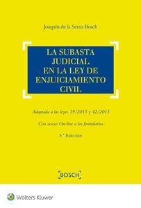 Imagen de La subasta judicial en la Ley de Enjuiciamiento Civil. 3ª edición