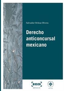 Imagen de Derecho anticoncursal mexicano