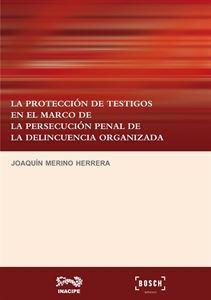 Imagen de La protección de testigos en el marco de la persecución penal de la delincuencia organizada