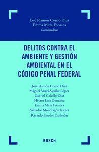 Imagen de Delitos contra el ambiente y gestión ambiental en el Código Penal Federal