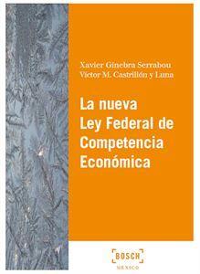 Imagen de La nueva Ley Federal de Competencia Económica