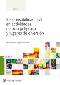 Imagen de Responsabilidad civil en actividades de ocio peligroso y lugares de diversión