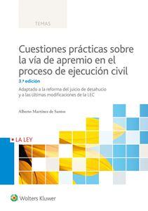Imagen de Cuestiones prácticas sobre la vía de apremio en el proceso de ejecución civil. 3ª edición