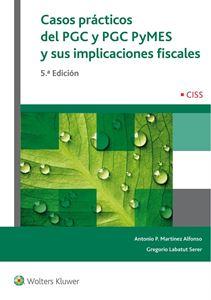 Imagen de Casos prácticos del PGC y PGC Pymes y sus implicaciones fiscales. 5ª edición